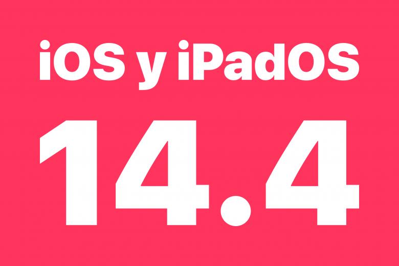 Actualización iOS y iPadOS 14.4