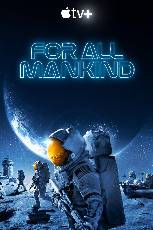 "Poster oficial de la segunda temporada de ""For All Mankind"""