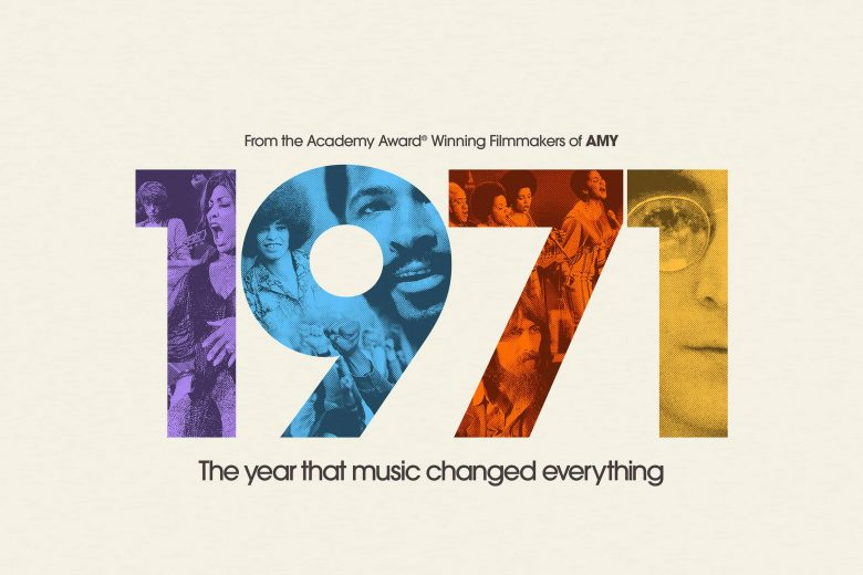"""1971: The Year That Music Changed Everything"""