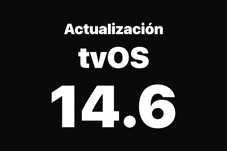 Actualización tvOS 14.6